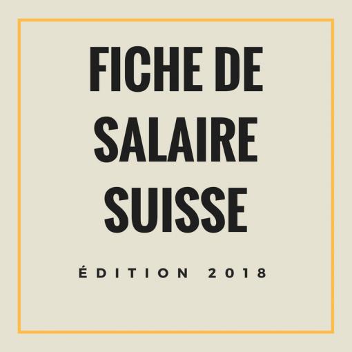 Fiche de salaire suisse 2018